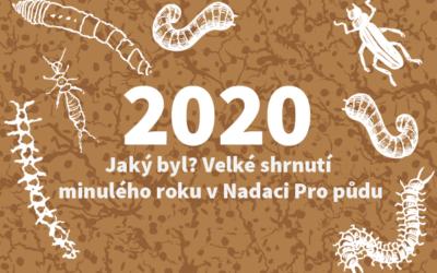 Jaký byl rok 2020 vNadaci Pro půdu?