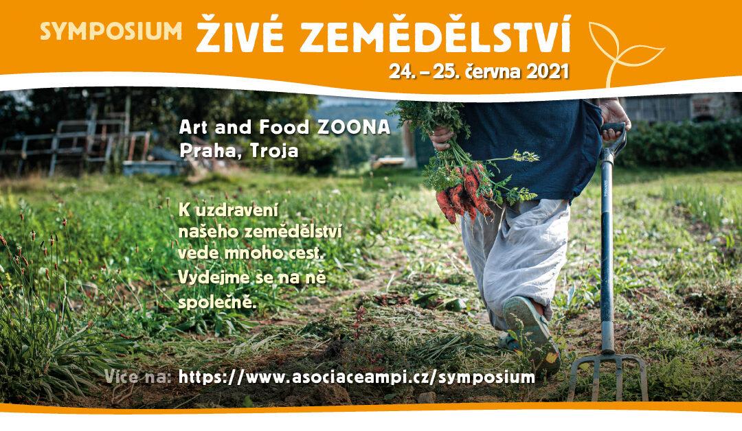 Symposium Živé zemědělství | 24.-25.června 2021